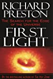 First Light, Richard Preston, 0679449698