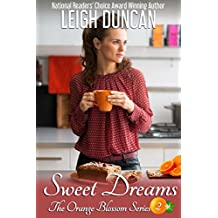 Sweet Dreams (The Orange Blossom Series Book 2)