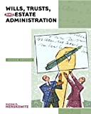 Wills, Trusts, and Estates Administration, Suzan Herskowitz, 0131720260