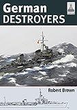 Shipcraft 25: German Destroyers (Shipcraft Modelling)