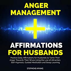 Anger Management Affirmations for Husbands