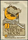 Jump over the Moon Anthology, Barron, Pamela and Burley, Jennifer, 0030633834