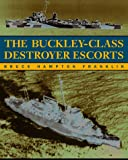 Buckley-Class Destroyer Escorts, Bruce Hampton Franklin, 1557502803
