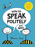 img - for How to Speak Politely and Why book / textbook / text book