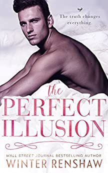 The Perfect Illusion by [Renshaw, Winter]