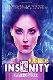 Mushrooms: Insanity 8