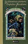 Les Désastreuses aventures des orphelins Baudelaire, tome 11 : La Grotte Gorgone par Handler