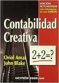 Contabilidad creativa: edición actualizada con referencia