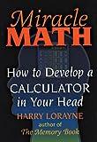 Miracle Math, Harry Lorayne, 0880298766