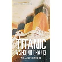 Titanic: A Second Chance