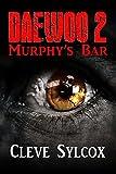 Daewoo II: Murphy's Bar