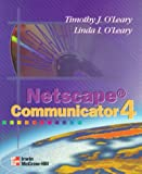 Netscape Communicator 4.0, O'Leary, Timothy J. and O'Leary, Linda I., 0070125791