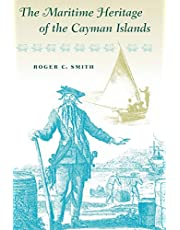 The Maritime Heritage of the Cayman Islands