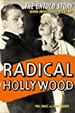 Radical Hollywood, Paul Buhle and David Wagner, 1565847180