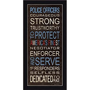Police Officers To Protect and To Serve Sign Framed Art Print Picture Wall Decor Kathy Middlebrook