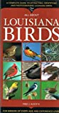 All about Louisiana Birds, Fred J. Alsop, 1581732082