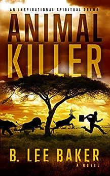 Animal Killer by [Baker, B. Lee]