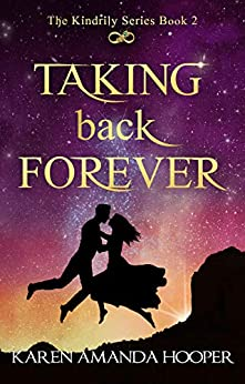 TAKING BACK FOREVER (The Kindrily Book 2) by [Hooper, Karen Amanda]