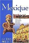 Guides bleus. Mexique par bleus