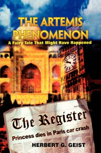 Read Online The Artemis Phenomenon: A Fairy Tale That Might Have Happened PDF