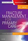 img - for Fracture Management for Primary Care Updated Edition, 3e book / textbook / text book