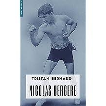 Nicolas Bergère (French Edition)
