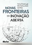 Novas Fronteiras em Inovação Aberta