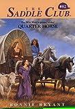 Quarter Horse, Bonnie Bryant, 0553486322