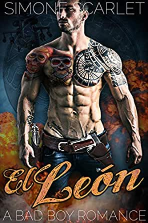 El León: A Dark Mafia Bad-Boy Romance (The Knuckleheads MC Book 5)