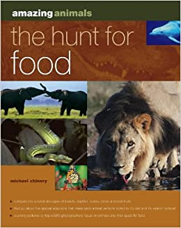 Book The Hunt for Food (Amazing Animals)