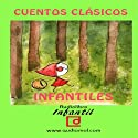 Cuentos infantiles clásicos [Classic Children's Tales] Audiobook by  audiomol.com Narrated by Menchu González