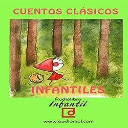 Cuentos infantiles clásicos [Classic Children's Tales]