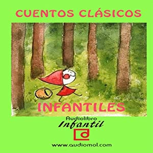 Cuentos infantiles clásicos [Classic Children's Tales] Audiobook