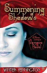 Summoning Shadows (Rosso Lussuria Vampire Book 2)