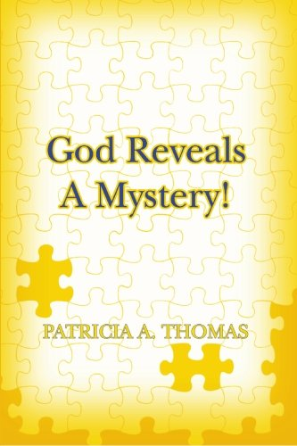 Book: God Reveals a Mystery! by Patricia Thomas