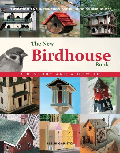 The New Birdhouse Book: A History and