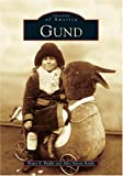 Gund   (NJ)   (Images  of  America)