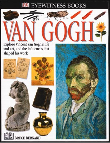 Van Gogh: Explore Vincent van Gogh's Life and Art, and the Influences That Shaped His Work (DK Eyewitness Books) for $<!--$14.00-->