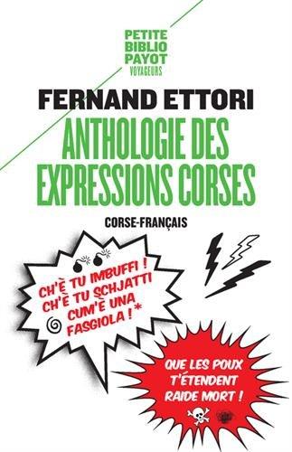 Anthologie des expressions corses - Fernand Ettori