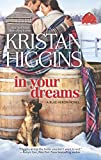 In Your Dreams (The Blue Heron Series) by  Kristan Higgins in stock, buy online here