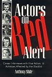 Actors on Red Alert, Anthony Slide, 0810836491