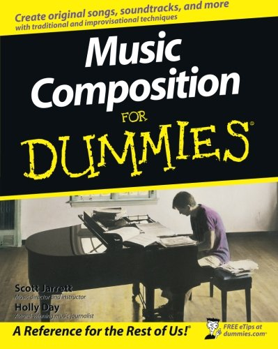Music Composition For Dummies, Book and Online Video and Audio Instruction