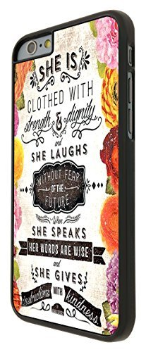 215 - Floral Shabby Chic Christian Quote She Is Clothed In Strength And Dignity And She Laughs Without Fear Design For iphone 6 4.7'' Fashion Trend CASE Back COVER Plastic&Thin Metal (Cath Kidston Iphone 5 Case)