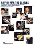 Riff by Riff - the Beatles, The Beatles, 0634011278