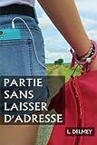 Image de Partie sans laisser d'adresse (French Edition)