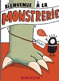 Bienvenue à la Monstrerie par Elise Gravel