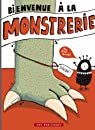 Bienvenue à la Monstrerie par Gravel