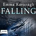 Falling Hörbuch von Emma Kavanagh Gesprochen von: Julie Teal