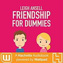 Friendship for Dummies Audiobook by Leigh Ansell Narrated by Jeannie Tirado