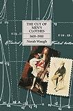 The Cut of Men's Clothes: 1600-1900